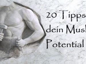 Muskeln aufbauen | 20 Tipps für effektiven & schnelleren Muskelaufbau