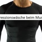 Hilft Kompressionswäsche beim Muskelaufbau?