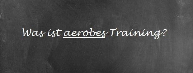 Aerobes Training
